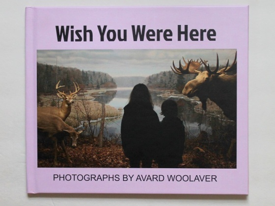 Avard Woolaver, Wish You Were Here, photobook, Blurb Books,
